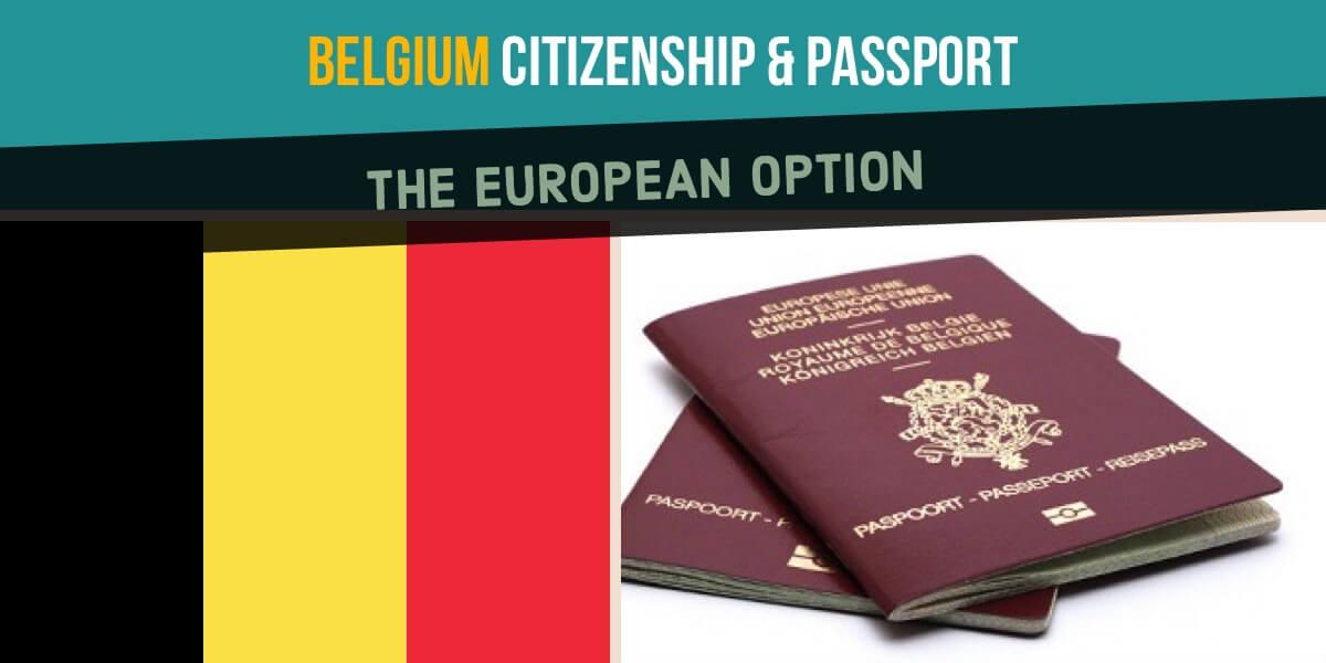 belgium_citizenship_بلجيكا أسهل بلد للهجرة إلى الاتحاد الأوروبي كيف تحصل على فيزا بلجيكا التى تؤهلك لدخول كل اوروبا